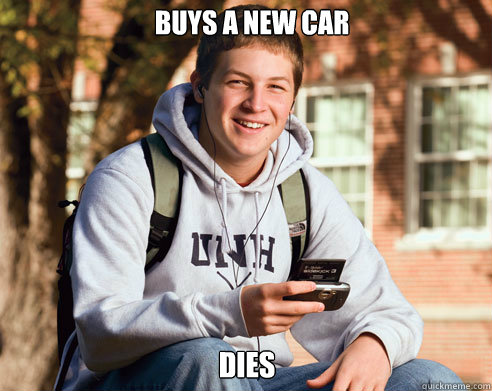 buys a new car dies - buys a new car dies  College Freshman