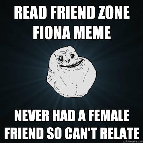 friend zone fiona meme - photo #5