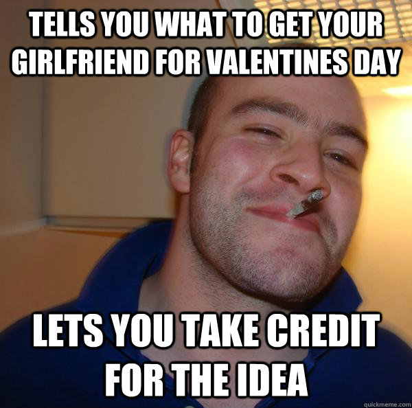 tells you what to get your girlfriend for valentines day lets you take credit for the idea - tells you what to get your girlfriend for valentines day lets you take credit for the idea  Misc