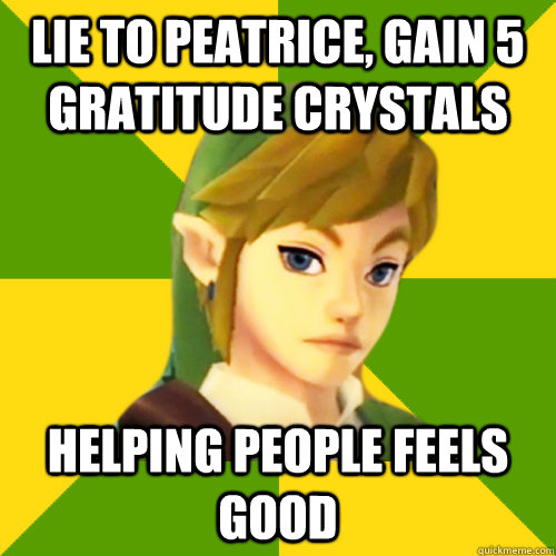 lie to peatrice, gain 5 gratitude crystals helping people feels good