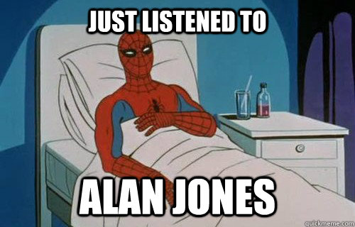 JUST LISTENED TO ALAN JONES - JUST LISTENED TO ALAN JONES  Spiderman cancer