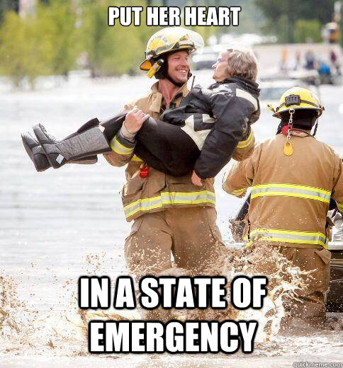put her heart in a state of emergency