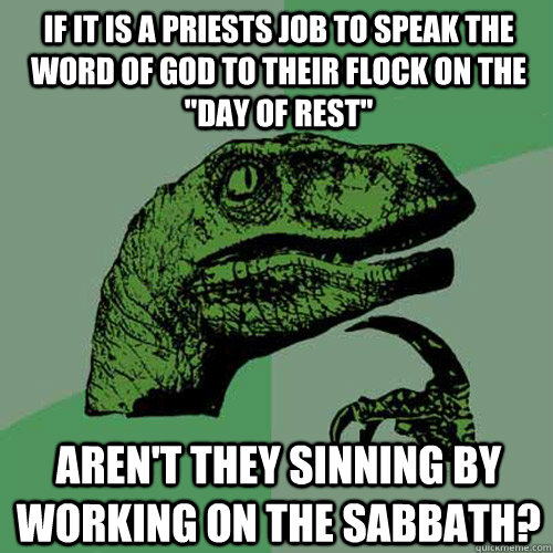 if it is a priests job to speak the word of god to their flock on the