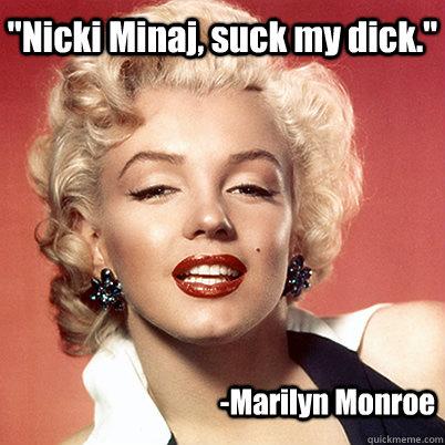 Marilyn monroe cock