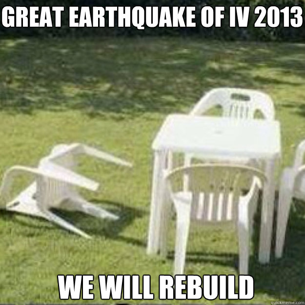 Great earthquake of IV 2013 We WILL rebuild Caption 3 goes here