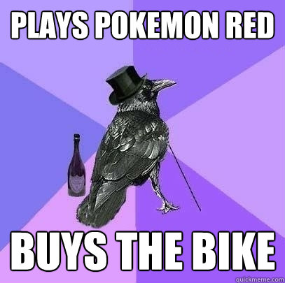 Plays pokemon red buys the bike