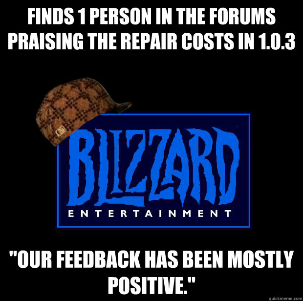 Finds 1 person in the forums praising the repair costs in 1.0.3