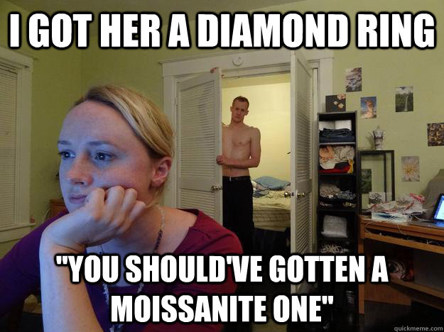 I got her a diamond ring
