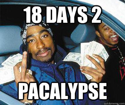 18 days 2 pacalypse - 18 days 2 pacalypse  2pacalypse