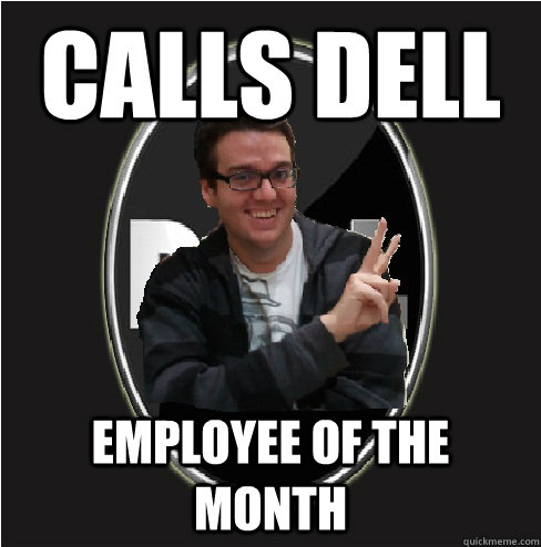 calls dell employee of the month - calls dell employee of the month  pogdog