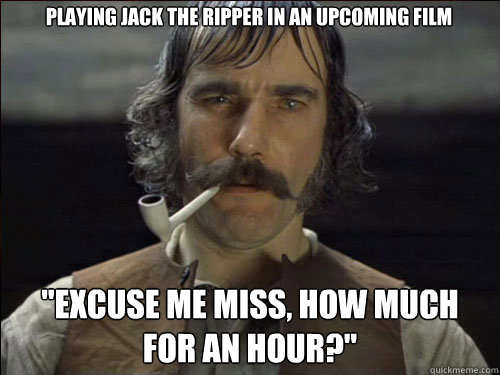 Playing jack the ripper in an upcoming film