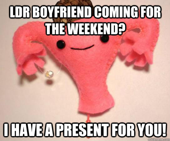 LDR boyfriend coming for the weekend? I have a present for you! - LDR boyfriend coming for the weekend? I have a present for you!  Scumbag Uterus