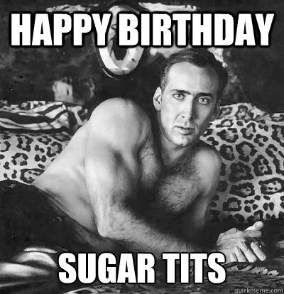 Happy birthday tits