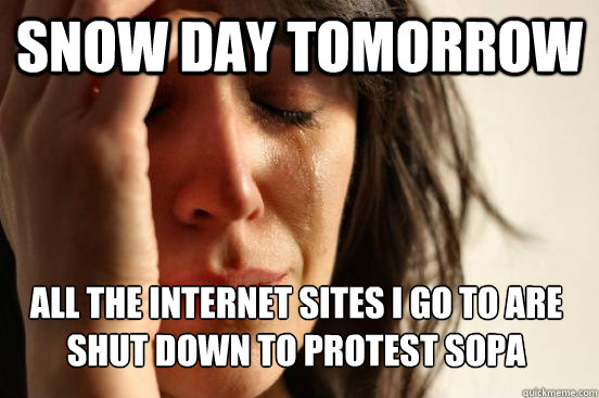 snow day tomorrow all the internet sites i go to are shut ...