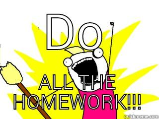 Do all homework