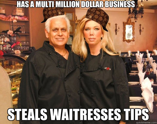 has a multi million dollar business steals waitresses tips - has a multi million dollar business steals waitresses tips  Misc