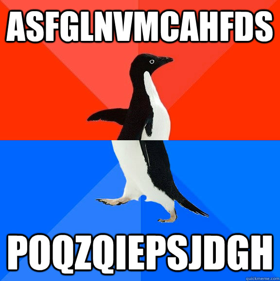 ASFGLNVMCAHFDS POQZQIEPSJDGH - ASFGLNVMCAHFDS POQZQIEPSJDGH  Socially Awesome Awkward Penguin