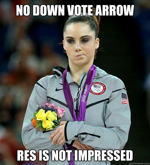 No Down Vote Arrow  RES is not impressed - No Down Vote Arrow  RES is not impressed  McKayla Not Impressed