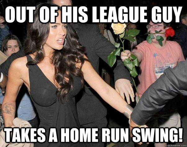 Out of his league guy Takes a home run swing!  Out of his legue guy