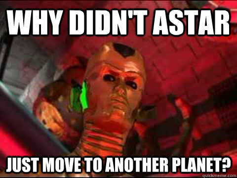 Why didn't Astar  Just move to another planet? - Why didn't Astar  Just move to another planet?  Astar, a Robot from Planet Danger