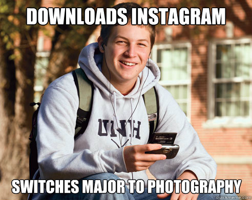 Downloads instagram Switches major to photography - Downloads instagram Switches major to photography  College Freshman