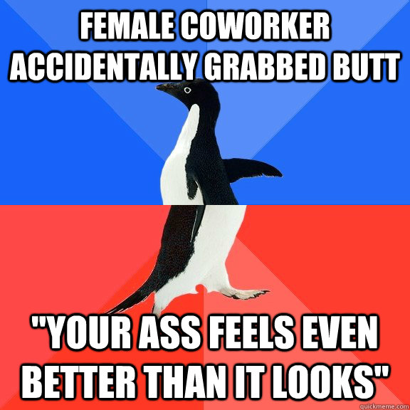 Female coworker accidentally grabbed butt