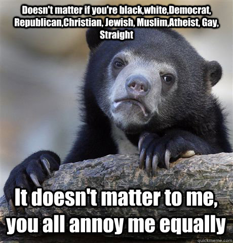 It doesn t matter if you re gay