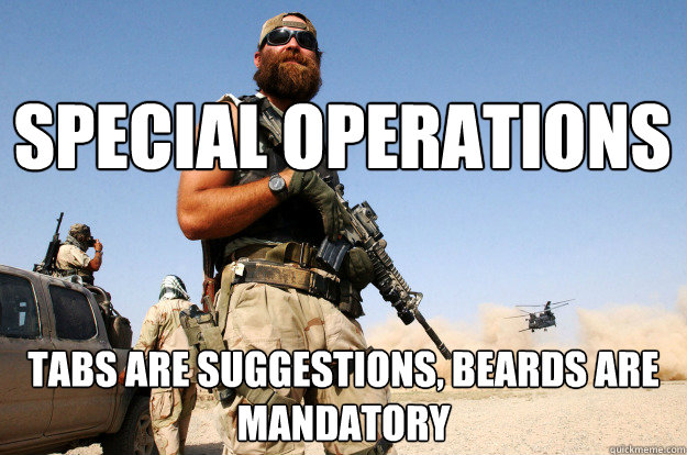 special operations tabs are suggestions, beards are mandatory  Special Forces Beard