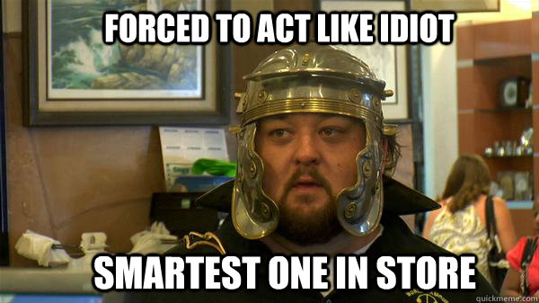 forced to act like idiot smartest one in store  Pawn Stars tired of chumlee