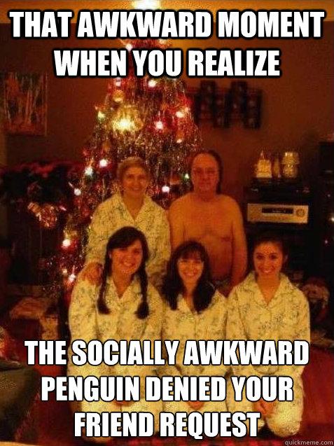 The Awkward Family Memes Quickmeme