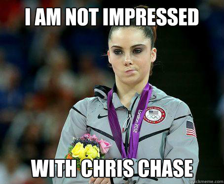 I AM NOT IMPRESSED WITH CHRIS CHASE