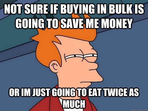 Image result for bulk buying meme