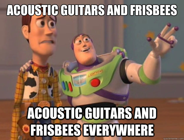acoustic guitars and frisbees acoustic guitars and frisbees everywhere - acoustic guitars and frisbees acoustic guitars and frisbees everywhere  Buzz Lightyear