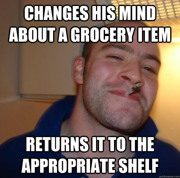 changes his mind about a grocery item returns it to the appropriate shelf - changes his mind about a grocery item returns it to the appropriate shelf  Misc