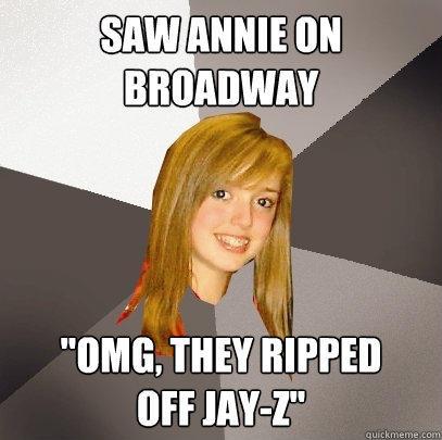 Saw Annie on broadway