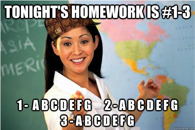 tonight's homework is #1-3 1 -  a b c d e f g      2 - a b c d e f g               3 - a b c d e f g - tonight's homework is #1-3 1 -  a b c d e f g      2 - a b c d e f g               3 - a b c d e f g  Misc