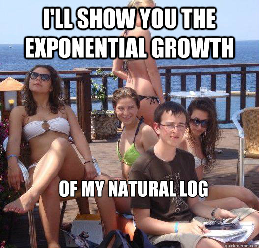 I'll show you the exponential growth of my natural log