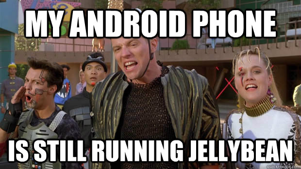my android phone is still running jellybean