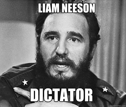 dictator liam neeson