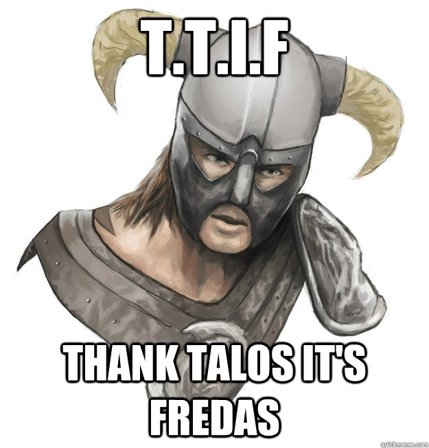 T.T.I.F THANK TALOS IT's Fredas - T.T.I.F THANK TALOS IT's Fredas  Misc