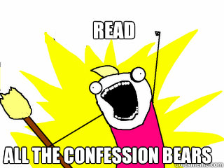 read all the confession bears  All The Things