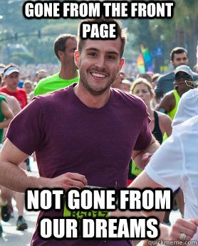 Gone from the front page not gone from our dreams - Gone from the front page not gone from our dreams  Ridiculously photogenic guy