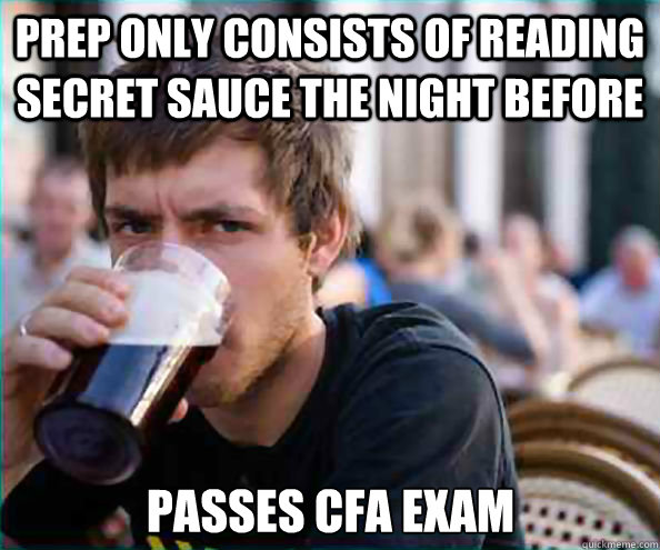Prep Only Consists Of Reading Secret Sauce The Night Before Passes