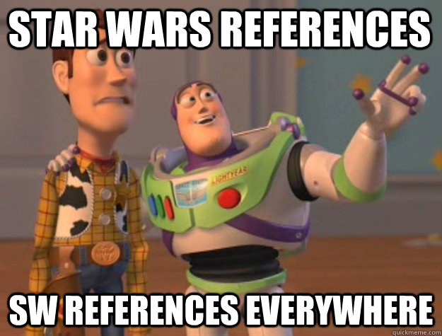 Star wars references  SW references everywhere - Star wars references  SW references everywhere  toystory everywhere