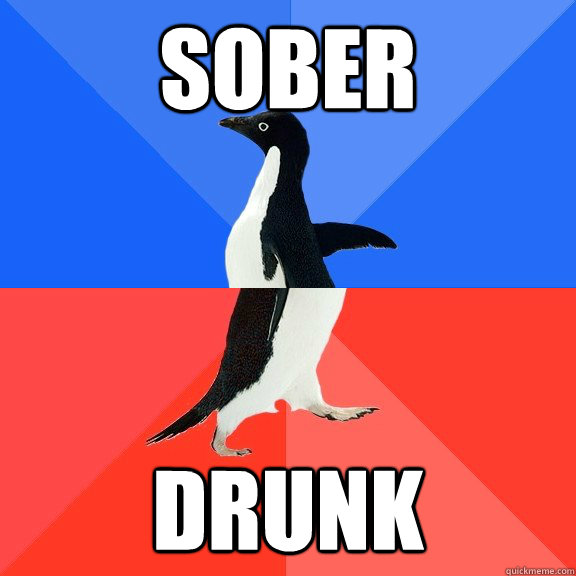 Sober Drunk - Sober Drunk  Socially Awkward Awesome Penguin