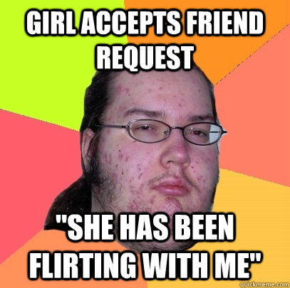 girl flirting meme When meeting a woman, you should know some of these 10 funny flirty jokes these jokes can be great conversation starters they can help you flirt and help her feel more comfortable around you.
