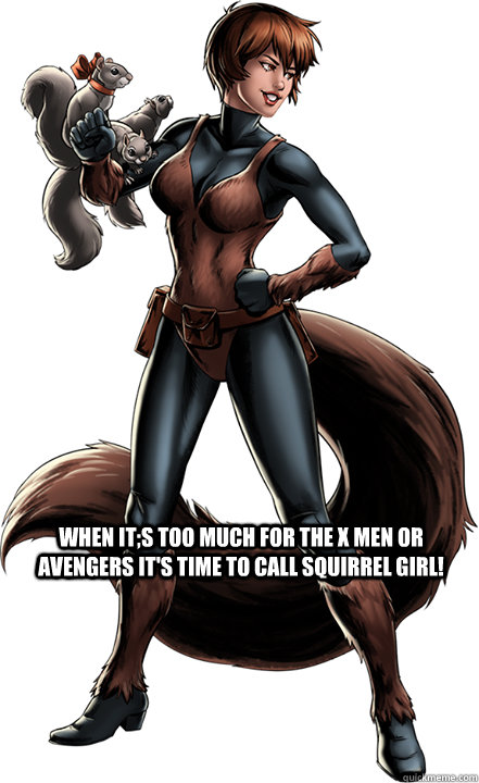 a850fdd7e9929231ff710ee6485cb16b58be5c2877964c40ad48a1484cc4f183 when it;s too much for the x men or avengers it's time to call