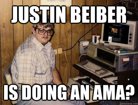 Justin beiber Is doing an Ama? - Justin beiber Is doing an Ama?  Reddit Addict