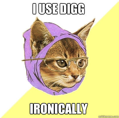 I use digg ironically - I use digg ironically  Hipster Kitty