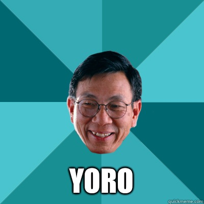 YORO -  YORO  Low Expectations Asian Father
